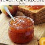 Peach Cantaloupe Butter