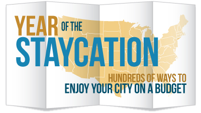 The Year of the Staycation ~ Find Your City!