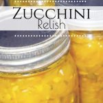 Zucchini Relish Recipe
