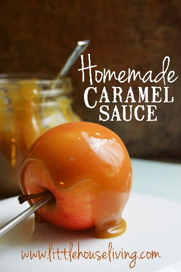 Easy Homemade Caramel Sauce - Little House Living