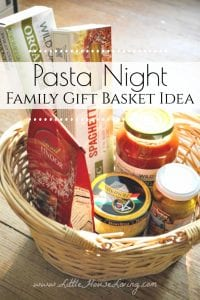 How to put together and inexpensive family gift basket for pasta night, a thoughtful and practical gift for your friends and neighbors. #pasta #familynight #giftbasket #dinner #simpleChristmas #giftideas
