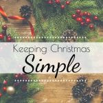 Are you struggling with all of the things that need to get done this holiday season? Today I'm sharing my best tips for keeping Christmas simple this year. #keepingchristmassimple #simplechristmas #simplychristmas
