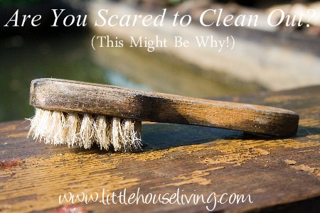 "Post image for Scared to Clean Out (Realizing You Are Stuck in the ""Someday"" Mentality and How to Get Out)"