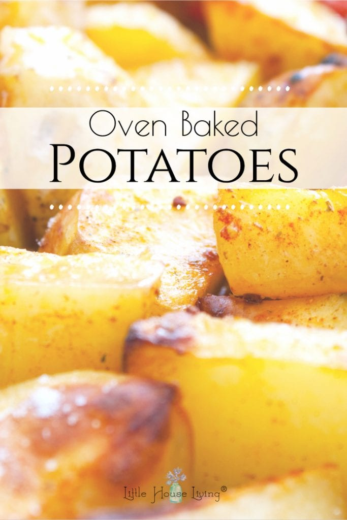 This Oven Baked Potatoes recipe is a simple and delicious side dish to go with any meal! Learn how to make these easy Roasted Potatoes just the way your family likes them! #roastedpotatoes #ovenbakedpotatoes #potatosidedish