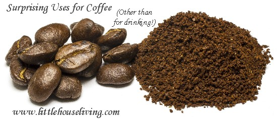 Uses for Coffee - Little House Living