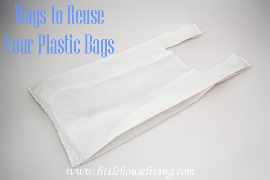 Ways to Reuse Your Plastic Bags