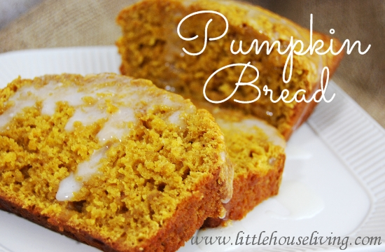 Easy Pumpkin Bread Recipe - Little House Living
