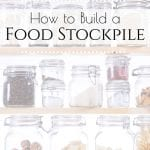Looking to create a food stockpile? Here is a list to help you gather up real foods so that you can build your stockpile as quickly and as frugally as possible. #stockpile #realfoodsstockpile #beprepared #foodstostockpile #prepper #foodstockpile