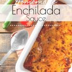 Learn how to make and can your own Homemade Enchilada Sauce from scratch as well as some easy recipes to use it in. #homeamadeenchiladasauce #enchiladasauce #psole #enchiladas #makeyourown #canningrecipe