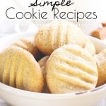 These Simple Cookie Recipes are perfect for those times when we need a little something sweet in a pinch. These recipes are easy, delicious and include some allergen-friendly recipes so you can share with everyone. #simplecookies #cookierecipes #glutenfree #nutfree #eggfree #allergenfriendly