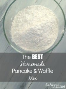 The Best Homemade Pancake and Waffle Mix by Eating on a Dime