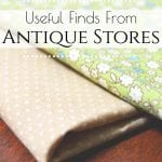 Here are some of the best things to buy at antique stores. Keep a lookout for these items that you can use in your everyday life during your next trip. #antiquestores #antiqueshopping #frugal #antiquestorefinds