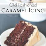 Old Fashioned Carmel Icing