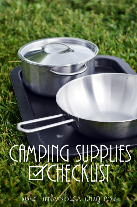 Camping Supplies List - Little House Living
