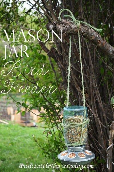 Mason Jar Bird Feeder - Little House Living