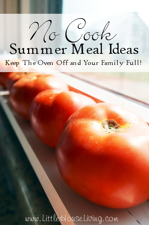 No Cook Summer Meal Ideas