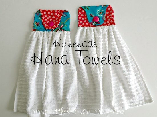 Homemade Hand Towel - Little House Living