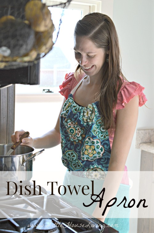 How to Make  Dish Towel Apron - Little House Living