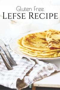 Do you want Lefse to be a part of your Christmas traditions? Here's my version of Gluten Free Lefse (dairy free as well!) that you can make for your family this year. #lefserecipe #glutenfreelefse #glutenfree #glutenfreechristmas