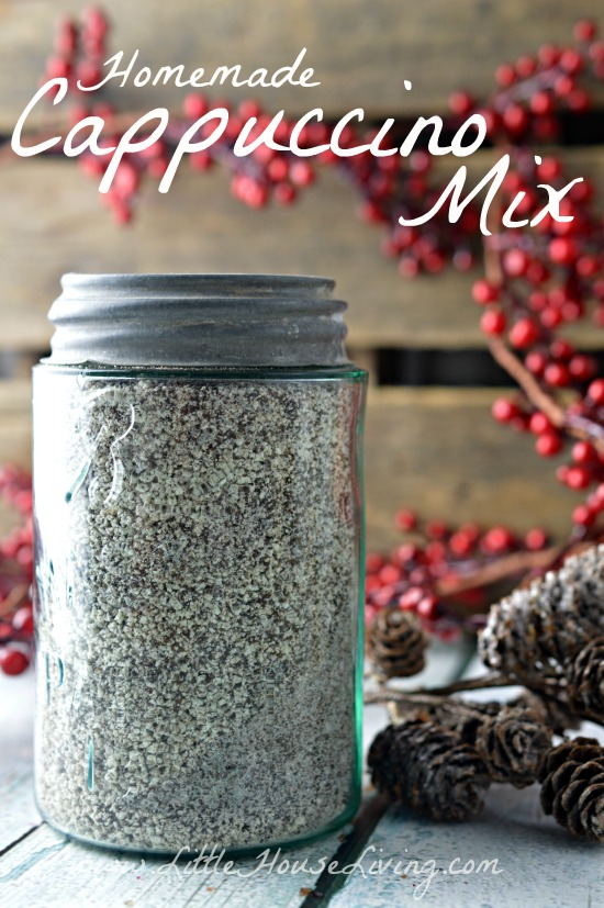 Homemade Cappuccino Mix Recipe - Little House Living