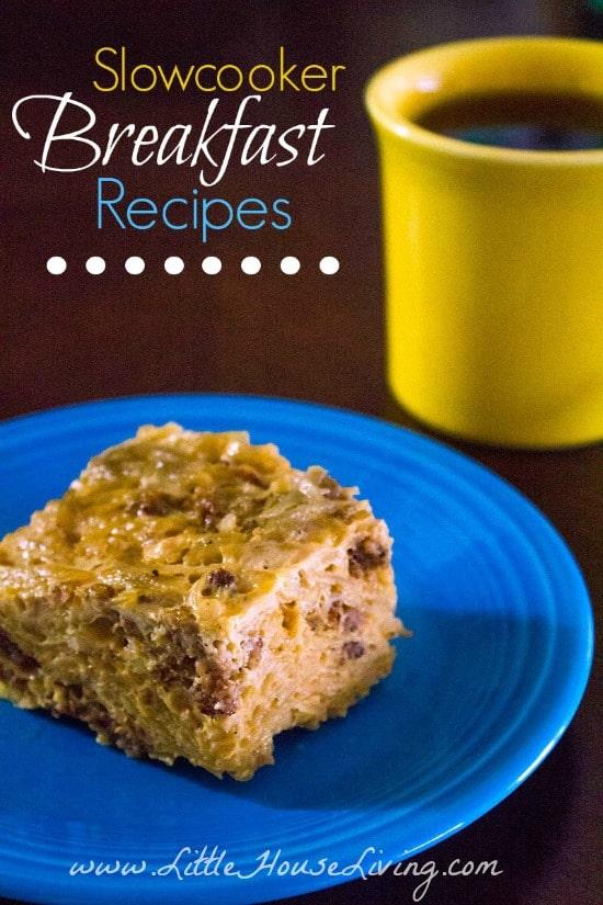 Slowcooker Breakfast Recipes - Little House Living