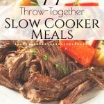 Looking for quick dinner ideas? Here are 77 Easy Recipes to Throw Together in the Slow Cooker so that you can have dinner ready when you need it without a lot of work! #crockpot #slowcooker #dinnerisdone #dinnertime #quickdinner