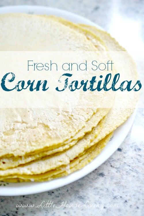 Homemade Corn Tortillas Recipe – Make Your Own Tortillas – Fresh