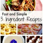Quick and Simple 3 Ingredient Recipes