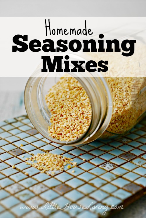 Homemade Seasoning Mixes - Little House Living