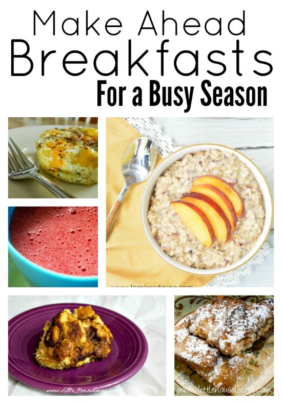 Make Ahead Breakfast Ideas for a Busy Season In Your Life