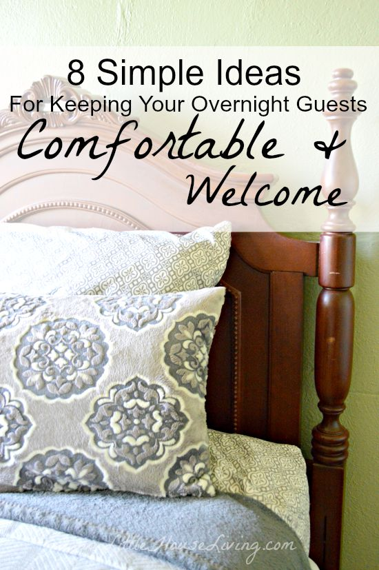 Post image for Simple Ideas for Keeping Your Overnight Guests Comfortable and Welcome