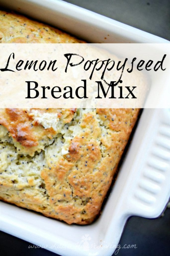 Keep this Lemon Poppyseed Bread Mix Recipe in your pantry so you can bake up a delicious, fresh lemon treat quickly or give it as a gift! #lemonpoppyseed #quickbread #lemonquickbread #recipe #yummy #makeaheadmix