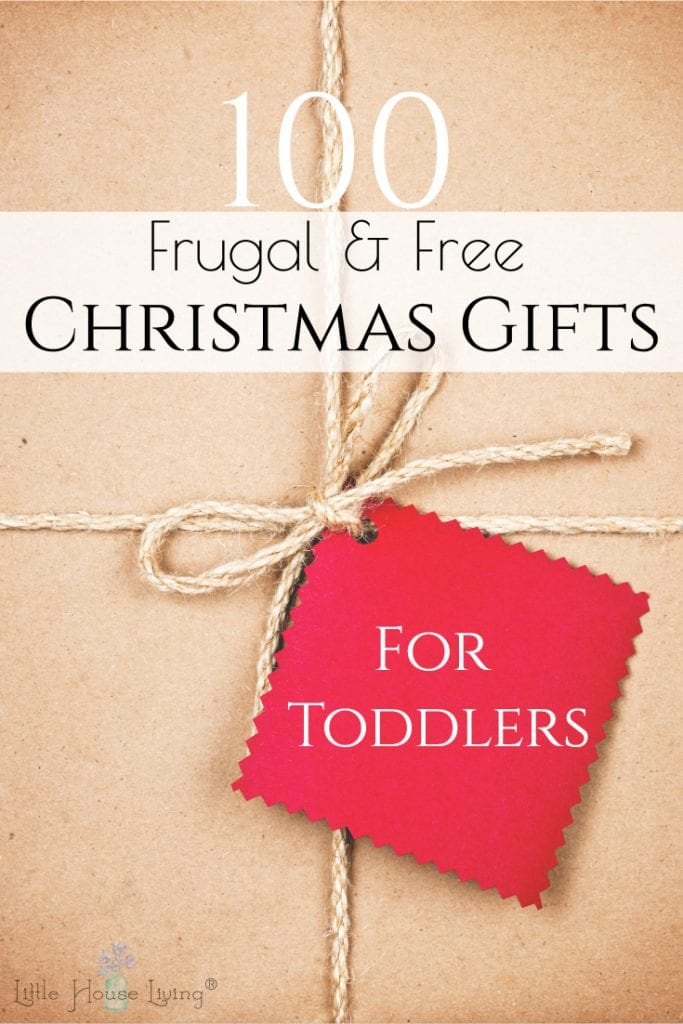 If you're looking for Toddler Christmas Gifts this list will give you some great ideas! Over 100 Frugal or Free gift ideas that the little people on your Christmas list will love. #christmasgiftideas #toddlergiftideas #toddlerChristmasgifts #frugalChristmas #simpleChristmas