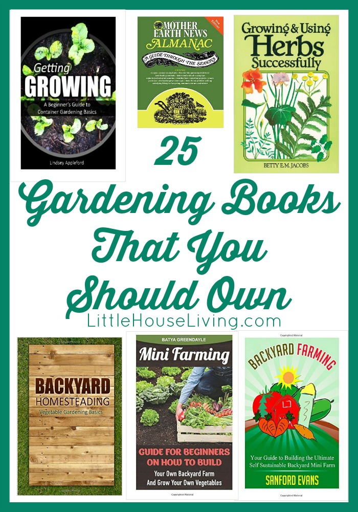 25 Wonderful gardening books that you need to consider owning!