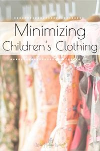 Are you ready to truly clean out your child's closet? Here are some simple tips to get you started on minimalizing your children's clothing today. #minimalizechildrensclothes #mimimalisticwardrobe #childrensclothing