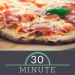 30 Minute Pizza