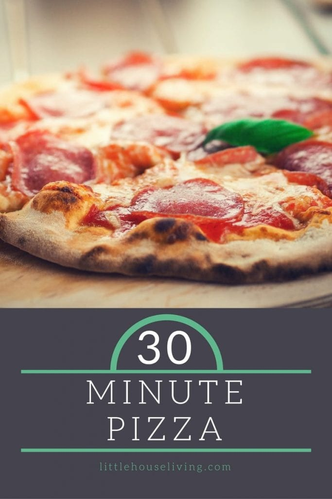 The 30 Minute Pizza