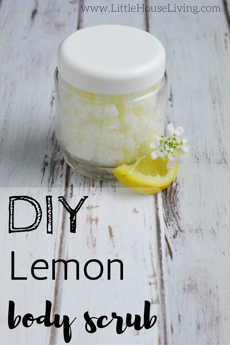 DIY Lemon Body Scrub- Little House Living