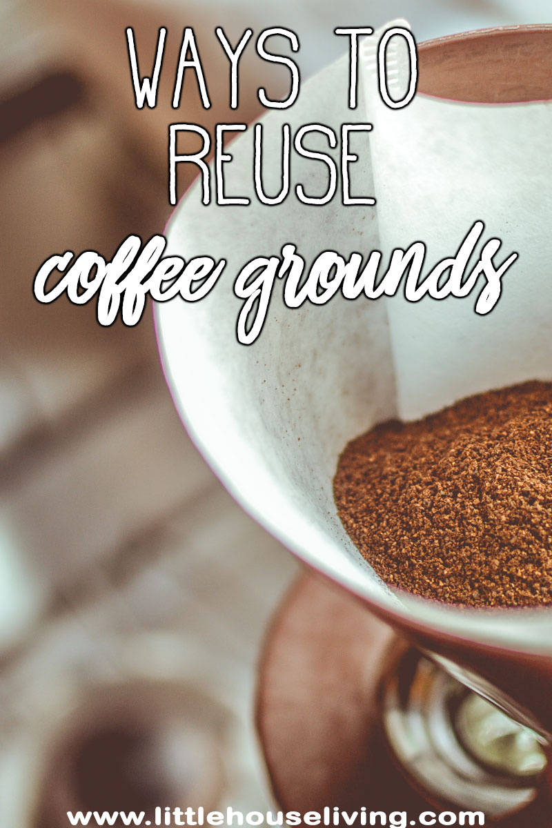 Ways to Reuse Coffee Grounds, you need this ingenius list!