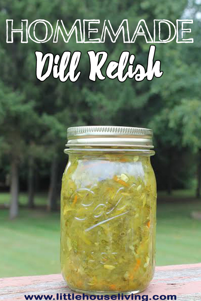 A delicious Homemade Dill Relish that is perfect for using your garden bounty!