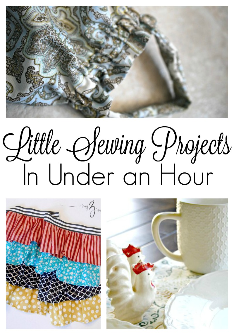 Little sewing projects that you can make in less than an hour!