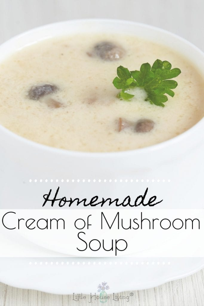 How to make homemade cream of mushroom soup from scratch. Learn how to make your own version of this delightful soup and avoid the storebought cans! #makeyourown #scratchrecipe #frugalrecipe #creamofmushroomsoup