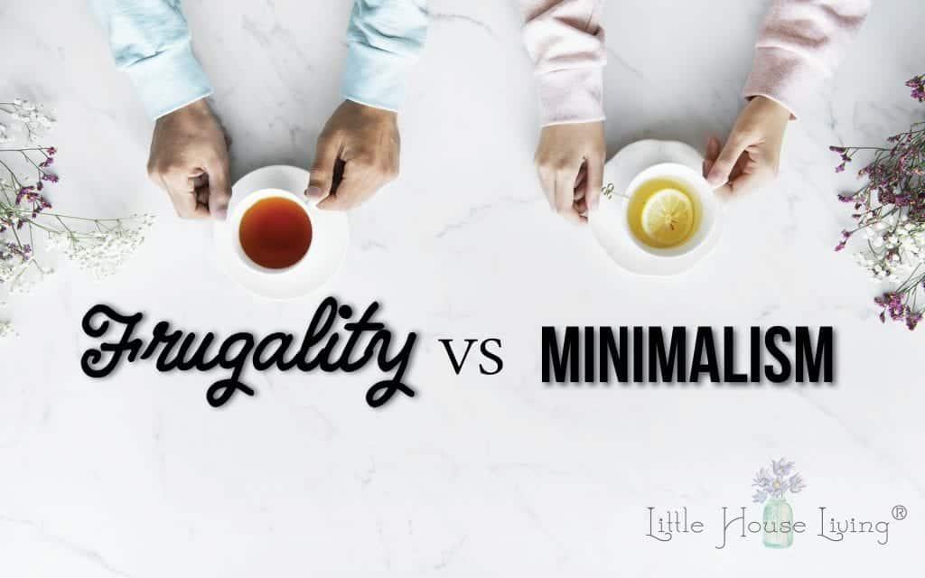 Frugality vs Minimalism