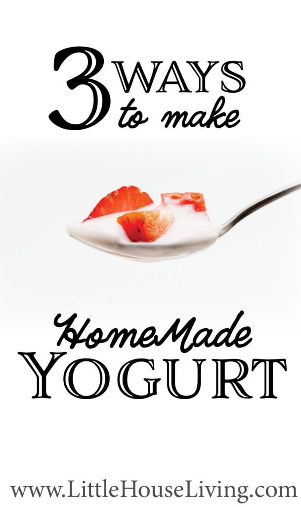 Want to learn how to make homemade yogurt? Here are 3 different ways to create this delicious dairy treat. #homemadeyogurt #makeyourown #easyyogurtrecipe #yogurtrecipe #yogurtfromscratch