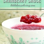 Easy Healthy Cranberry Sauce