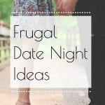 Ideas for a Frugal Date Night