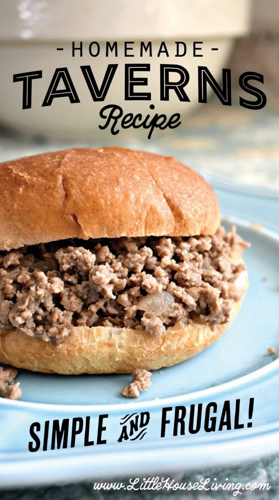 Taverns. The basic, frugal little unassuming sandwich that you probably haven't made yet. Why should you try this simple homemade Taverns recipe? It's frugal, you can make them up fairly quickly, and it's filling. Win-win-win. #taverns #frugalrecipes #groundbeefrecipes