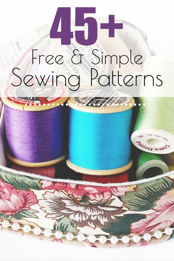 45 Free Simple Sewing Patterns Quick Sewing Ideas
