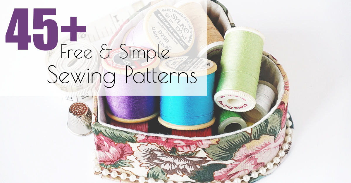 45+ Free Simple Sewing Patterns - Quick Sewing Ideas