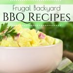 Looking for some tasty frugal recipes that you can take to your next old time BBQ? Even if it's just your own family in your backyard, you will find some good ideas here!
